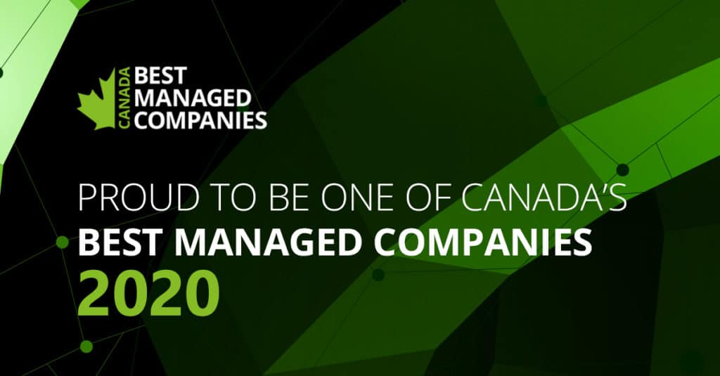 Proud to be One of Canada's Best Managed Companies 2020